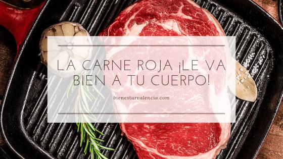 La Carne Roja ¡le va bien a tu cuerpo!